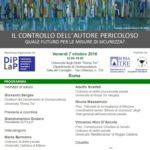 Il controllo dell'autore pericoloso. Quale futuro per le misure di sicurezza? (Roma, 7 ottobre 2016)