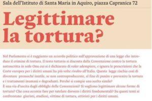 Legittimare la tortura? (Roma, 14 giugno 2017)