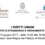 I diritti umani tra Corte di Strasburgo e ordinamento italiano (Milano, 15 giugno 2017)