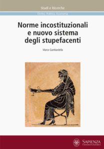 Norme incostituzionali e nuovo sistema degli stupefacenti (Roma, 13 ottobre 2017)