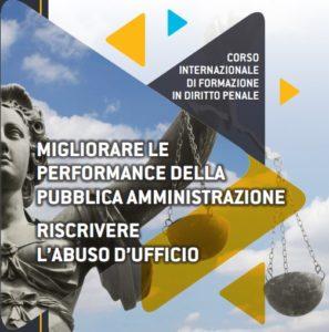 Migliorare le performance della pubblica amministrazione. Riscrivere l'abuso di ufficio. (Salerno, 6-7 Ottobre 2017)