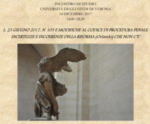 L. 23 giugno 2017, n. 103 e modifiche al codice di procedura penale. Incertezze e incoerenze della riforma (Orlando) che non c'è (Verona, 14 dicembre 2017)