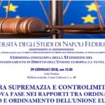 Tra supremazia e controlimiti: una nuova fase nei rapporti tra ordinamento interno e ordinamento dell'Unione europea (Napoli, 29 gennaio 2018)