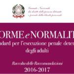Norme e Normalità: le Raccomandazioni del Garante nazionale dei diritti dei detenuti sugli standard di vita penitenziaria.