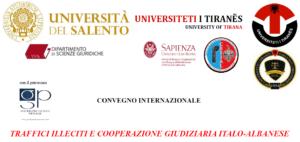 Traffici illeciti e cooperazione giudiziaria italo-albanese (Lecce, 26 aprile 2018)