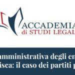 Responsabilità amministrativa degli enti ex d.lgs. 231/01 e confisca: il caso dei partiti politici (Roma, 26 luglio 2018)
