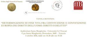 Determinazioni di fine vita tra Costituzione e Convenzione Europea dei Diritti dell'Uomo: diritti o delitti? (Venezia, 5 ottobre 2018)
