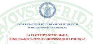 La trattativa Stato-mafia: responsabilità penale o responsabilità politica? (Napoli, 16 ottobre 2018)