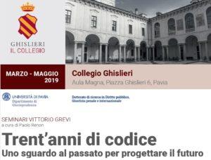 Trent'anni di codice: uno sguardo al passato per progettare il futuro. Seminari in memoria di Vittorio Grevi (Pavia, marzo-maggio 2019)