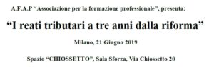 I reati tributari a tre anni dalla riforma (Milano, 21 giugno 2019)