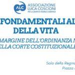 Libertà fondamentali alla fine della vita. Riflessioni a margine dell'ordinanza n. 207 del 2018 della Corte Costituzionale (Roma, 17 luglio 2019)