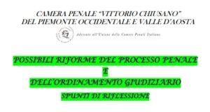 Possibili riforme del processo penale e dell'ordinamento giudiziario. Spunti di riflessione (Torino, 10 luglio)