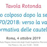 Il delitto colposo dopo la sentenza SU n.8770/2018: verso la validazione normativa delle cautele? (Roma, 4 ottobre 2019)