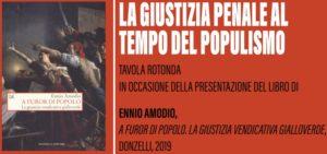 La giustizia penale al tempo del populismo (Milano, 30 settembre 2019)
