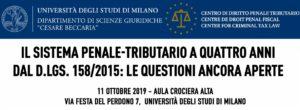 Il sistema penale-tributario a quattro anni dal d.lgs. 158/2015: le questioni ancora aperte (Milano, 11 ottobre 2019)