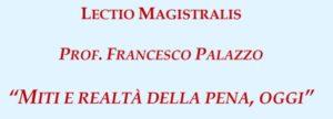 """""""Miti e realtà della pena, oggi"""", Lectio Magistralis del prof. Palazzo (Roma, 19 dicembre 2019)"""