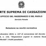 La relazione del Massimario sui profili penalistici della Legge 19 dicembre 2019, n. 157 (conversione del decreto legge 26 ottobre 2019, n. 124)