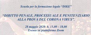 Diritto penale, processuale e penitenziario alla prova del coronavirus (28 maggio 2020)