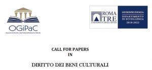Call for papers in diritto dei beni culturali (OGIPaC – Università Roma Tre)