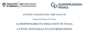 La responsabilità degli enti in Italia a 20 anni dalla sua introduzione (Webinar – Università di Genova – 31 maggio 2021)