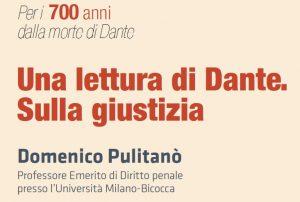 Una lettura di Dante. Sulla giustizia. Lezione del prof. Domenico Pulitanò (26 maggio 2021)