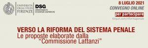 """Verso la riforma del sistema penale. Le proposte elaborate dalla """"Commissione Lattanzi"""""""
