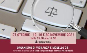 Organismo di Vigilanza e Modello 231 (Corso di formazione – 27 ottobre / 30 novembre 2021)